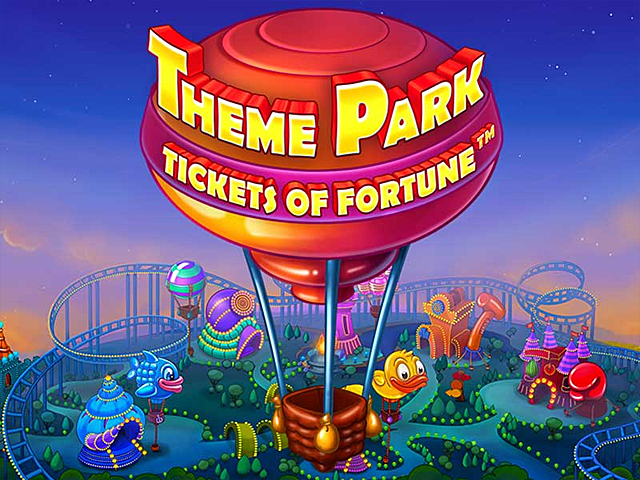 Игровой слот Theme Park - Tickets Of Fortune
